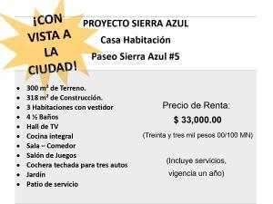 Renta de Casa en SIERRA AZUL